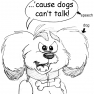 2014-10-12_01 Dogs can't talk